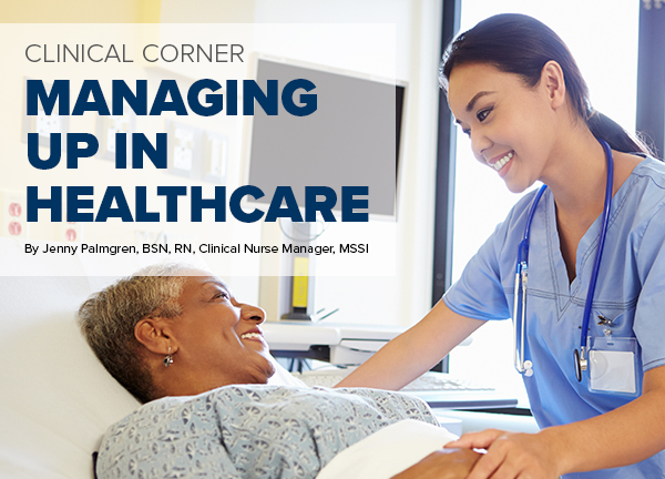 Managing Up In Healthcare