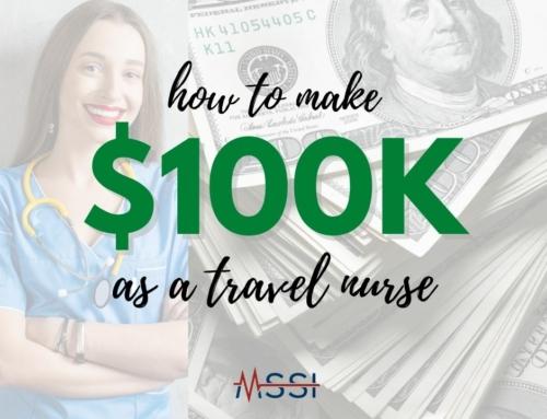 How to Make $100K as a Travel Nurse